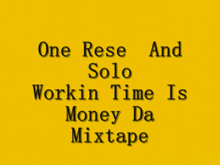 One Rese Ft Solo Workin