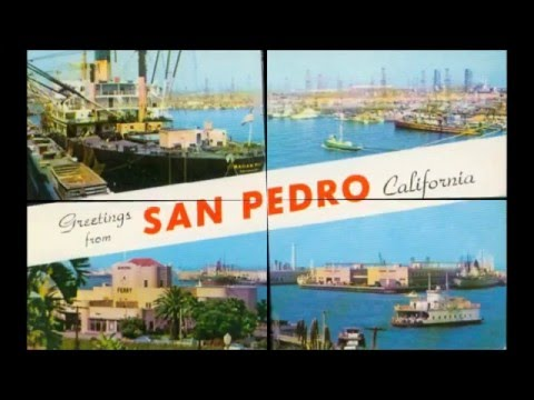 San Pedro, CA  Video