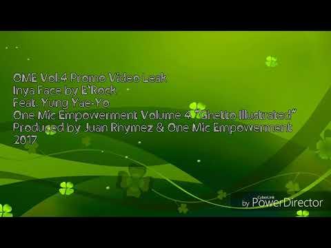 """Inya Face by E'Rock Feat. """"Yung Yae-Yo"""
