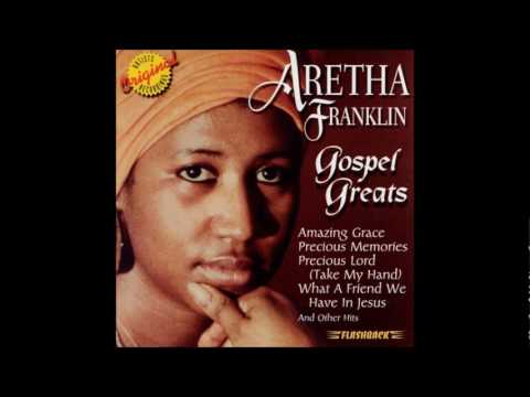 God Will Take Care Of You - Aretha Franklin, Gospel Greats 1999 album