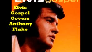 my everything Elvis Gospel Cover by Anthony Flake