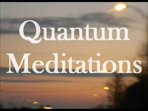 Quantum Meditations 01