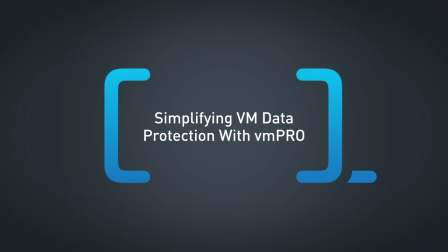 Simplifying VM Data Protection With vmPRO_1280x720