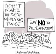 Reformed Buddhists :-)
