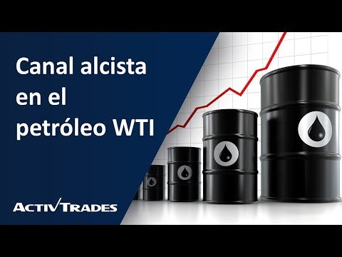 Video Análisis: Canal alcista en el petróleo WTI
