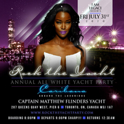 ROCK THE YACHT THE 8th ANNUAL ALL WHITE YACHT PARTY • TORONTO CARIBANA 2020