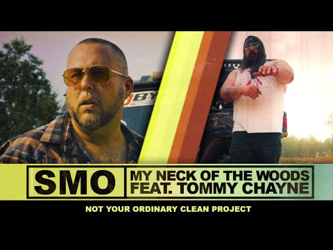 SMO - My Neck of the Woods (feat. Tommy Chayne)