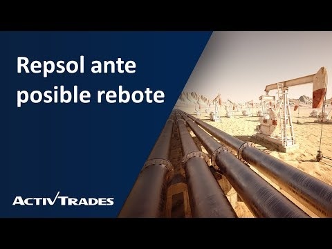 Video Análisis: Repsol ante posible rebote
