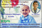 Dr. Vikas Dua Offers Exemplary Pediatric Cancer Care with a Compassionate Touch