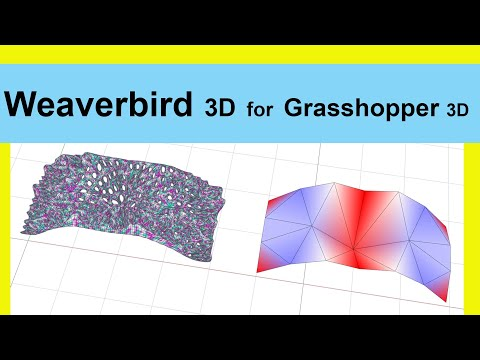 Weaverbird 3D for Grasshopper 3D