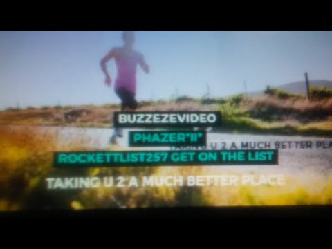 BUZZEZEVIDEO PHAZER*II* ROCKETTLIST257 GET ON THE LIST