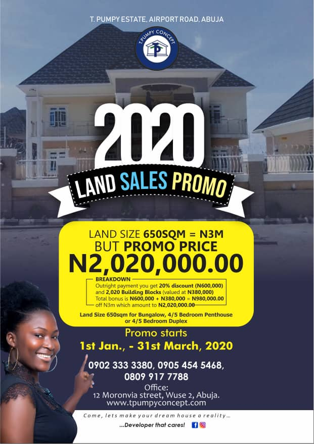 2020 promo: Abuja Airport Road Estate slashes land sales to 2,020,000, offers 2,020 free blocks, 20 per cent discounts
