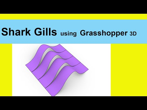 Shark Gill with Grasshopper 3D