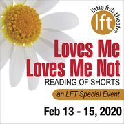 Loves Me/Loves Me Not - a reading of short plays centered around love