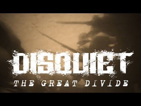 Disquiet - The Great Divide (OFFICIAL VIDEO)