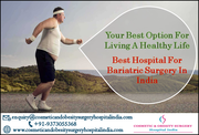 Overcoming obesity with Low Cost Bariatric surgery in the best hospitals in India