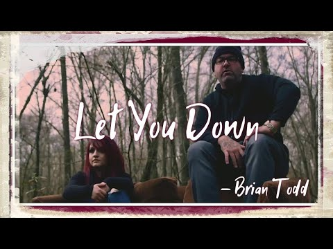 "Christian Rap | Brian Todd - ""Let You Down"" (Music Video)[NEW Christian Music 2020] #ChristianRap"