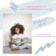 I am Fearfully and Wonderfully Made Girls T-shirt
