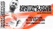 Igniting Your Sexual Power - Houston
