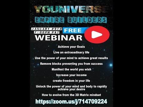 Free Youniverse Empire Builders Intro Webinar! Jan 29!