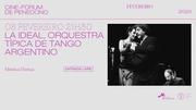ESPECTÁCULOS: La Ideal, Orquestra Típica de Tango Argentino