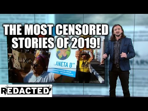 ~271~ The Most Censored Stories of 2019!
