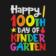 Happy 100th Day of Kindergarten Teacher T SHIRT