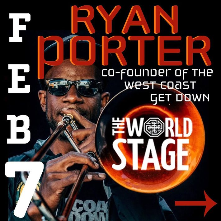 "RYAN PORTER ""Tribute to Love"" @ The 'newly renovated' World STAGE - Fri., 7th 2020  9PM ~"