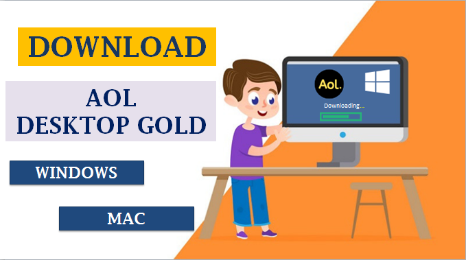 Download AOL Desktop Gold For Windows and MAC