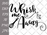 Whisk Me Away