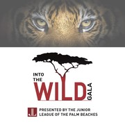 "Junior League of the Palm Beaches Inaugural ""Into the Wild"" Gala"