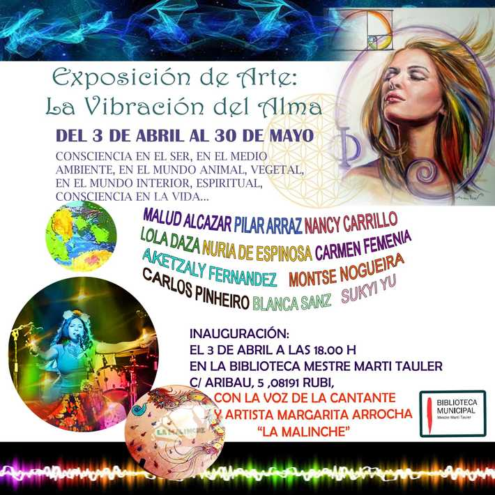 La Vibración del alma,  Exposición