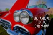 """2nd ANNUAL """"TOP 30"""" CAR SHOW"""