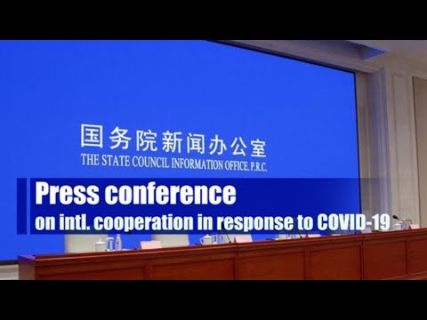 Live: Briefing on intl. cooperation in response to COVID-19 国新办举行抗击疫情国际合作有关情况发布会