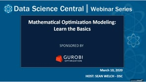 DSC Webinar Series: Mathematical Optimization Modeling: Learn the Basics