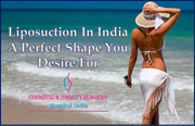Liposuction in India a perfect shape you desire for
