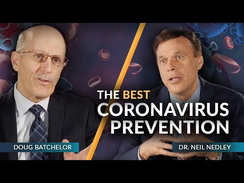 """The Best Coronavirus Prevention"" with Doug Batchelor and Dr. Neil Nedley"