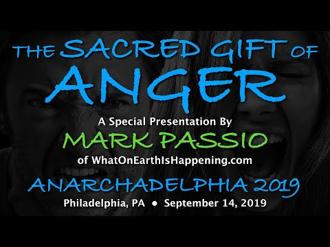 Mark Passio - The Sacred Gift Of Anger