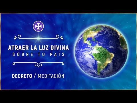 Decreto / Meditación para atraer la Luz Divina sobre tu país