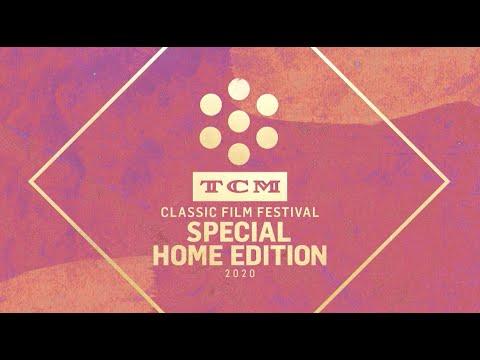 TCM CLASSIC FILM FESTIVAL – SPECIAL HOME EDITION