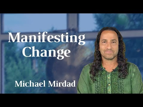 Manifesting Change: The Real Process