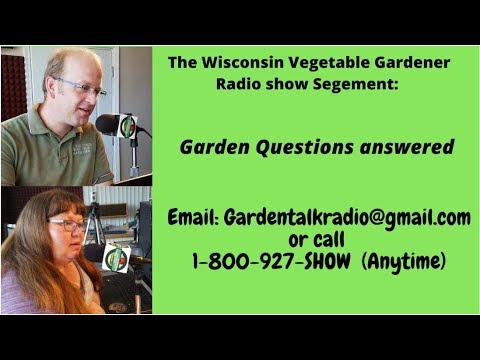 Segment 4 of S4E3  Garden questions answered early/mid March - Garden talk radio