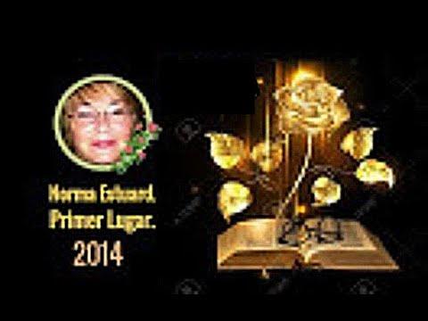 2) La Rosa de Oro del Poeta Virtual  - Poema Ganador de  Norma Estuard  2014.