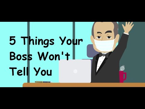 5 Things Your Boss Wouldn't Say To You