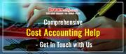 Comprehensive Cost Accounting Help - Get in Touch with Us