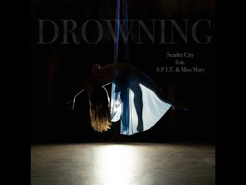 Drowning (feat. S.P.I.T. & Miss Mary)