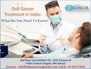 Oral Cancer Treatment In India What Do You Need To Know
