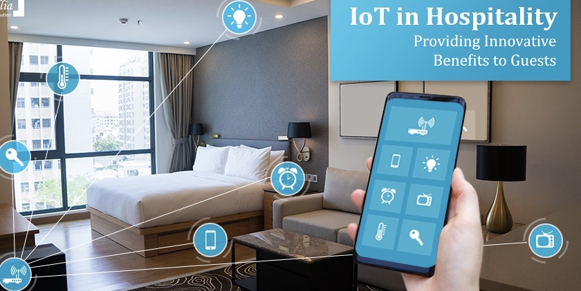 IoT in Hospitality—Providing Innovative Benefits to Guests