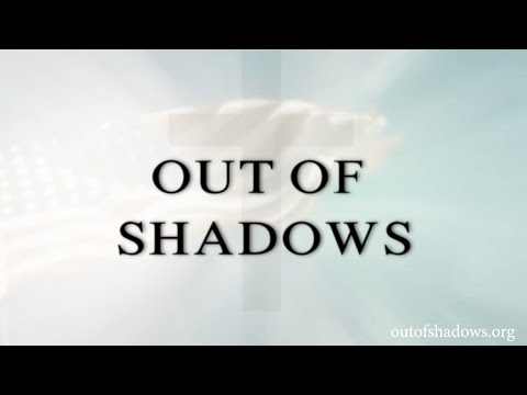 OUT OF SHADOWS OFFICIAL