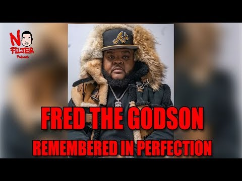 Fred The Godson : Remembered In Perfection